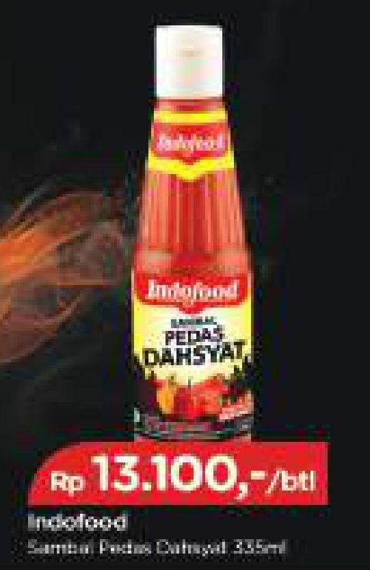 Promo Harga INDOFOOD Sambal Pedas Dahsyat 335 ml - TIP TOP