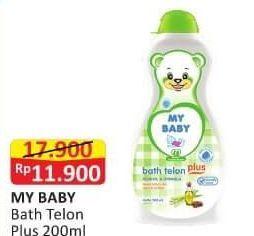 Promo Harga MY BABY Bath Telon Plus 200 ml - Alfamart