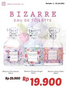Promo Harga BIZARRE Eau De Toilette Chic Haute, Dream Angel, Sexy Killer 50 ml - Alfamidi