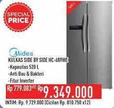 Promo Harga MIDEA HC-689   Refrigerator Side by Side WE  - Hypermart