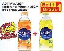 Promo Harga ACTIV WATER Minuman Isotonik + Multivitamin Jeruk, Lemon 380 ml - Indomaret