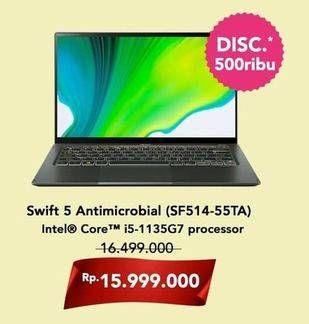 Promo Harga ACER Swift 5 Antimicrobial (SF514-55TA) Intel Core I5  - Hartono