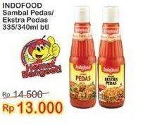 Promo Harga INDOFOOD Sambal Pedas, Ekstra Pedas 335 ml - Indomaret