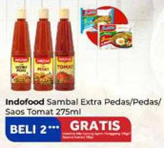 Promo Harga INDOFOOD INDOFOOD Sambal Extra Pedas/ Pedas / Saus Tomat 275ml  - Carrefour