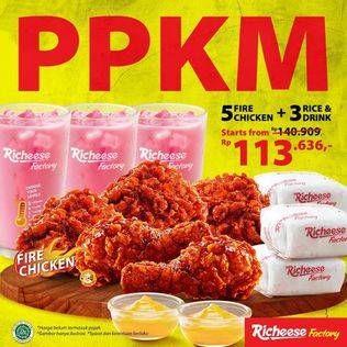 Promo Richeese Factory  5pc Fire Chicken + 3pc nasi + 3pc minuman. Tunjukkan gambar ini saat order ke kasir.