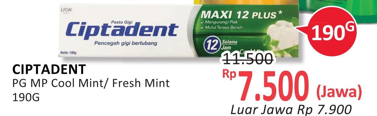 Promo Harga CIPTADENT Pasta Gigi Maxi 12 Plus Cool Mint, Fresh Mint 190 gr - Alfamidi