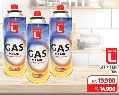 Promo Harga CHOICE L Gas Masak 230 gr - Lotte Grosir