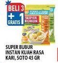 Promo Harga SUPER BUBUR Bubur Instant Soto, Kari 46 gr - Hypermart